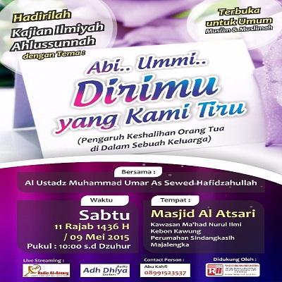 [AUDIO]: Ustadz Muhammad Umar as Sewed – Abi.. Ummi.. Dirimu Yang Kami Tiru