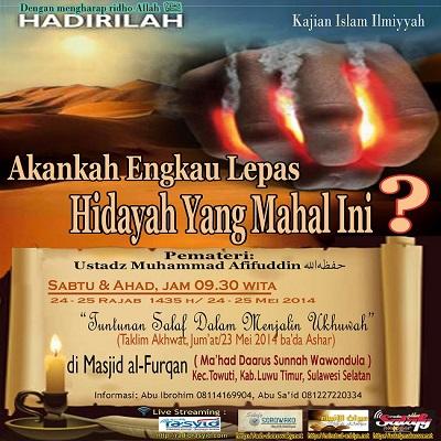 [AUDIO]: Ustadz Muhammad Afifuddin as Sidawy – Akankah Engkau Lepas Hidayah Yang Mahal Ini?