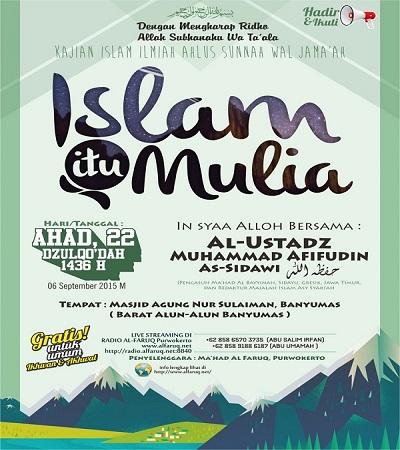 [AUDIO]: Ustadz Muhammad Afifuddin as Sidawy – Islam Itu Mulia