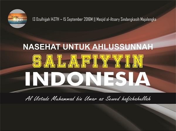[AUDIO]: Nasehat Untuk Ahlussunnah Salafiyyin Indonesia