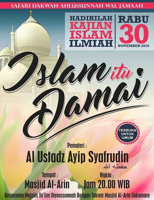 [AUDIO]: Islam itu Damai dan Urgensi Niat dalam Islam