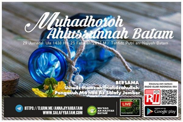 [AUDIO]: Muhadhoroh Ahlussunnah Batam