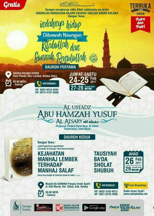 [AUDIO]: Indahnya hidup di Bawah Naungan Kitabullah dan Sunnah Rasulullah :: Kejahatan Sikap Lembek Terhadap Manhaj Salaf