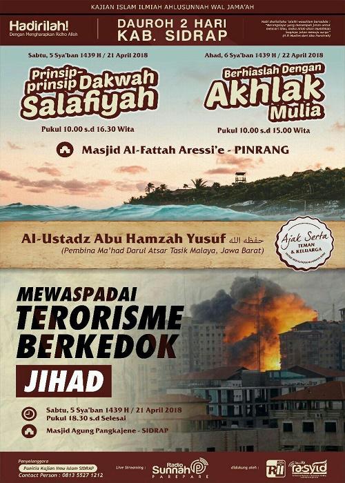 [AUDIO]: Prinsip-prinsip Dakwah Salafiyyah – Mewaspadai Terorisme Berkedok Jihad – Berhiaslah Dengan Akhlak Yang Mulia