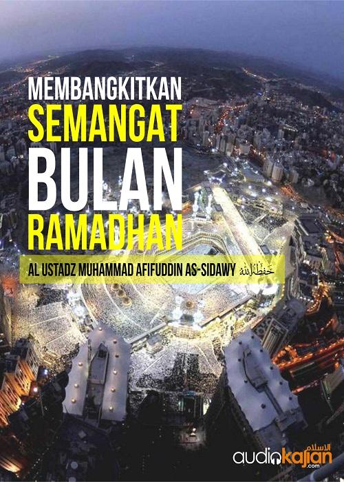 [AUDIO]: Membangkitkan Semangat Bulan Ramadhan