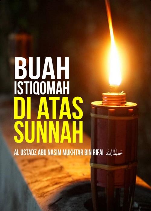 [AUDIO]: Buah Istiqomah di Atas Sunnah